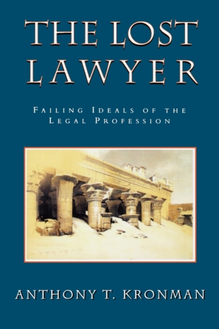 The Lost Lawyer – Failing Ideals of the Legal Profession (Paper) legal aspects of engineering profession