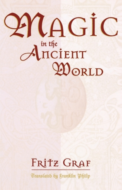 Magic in the Ancient World (Paper) jonathan mann aids in the world paper