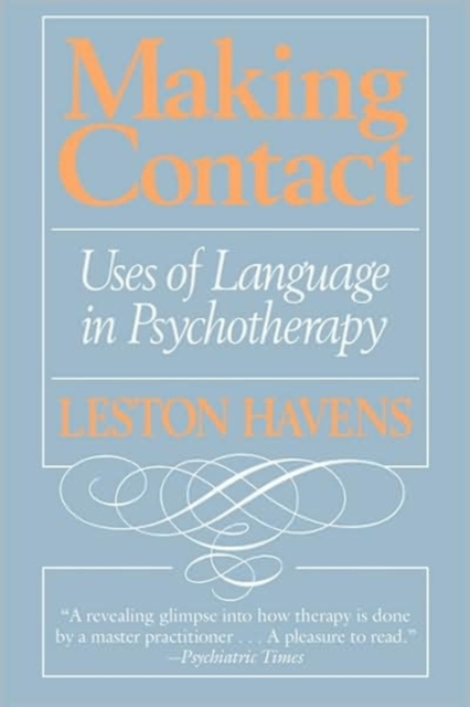 Making Contact – Uses of Language in Pyschotherapy (Paper)
