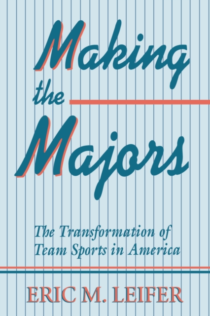 Making the Majors – The Transformation of Team Sports in America (Paper) democracy in america nce