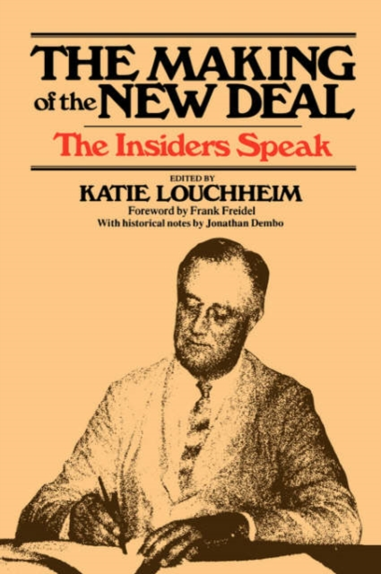 The Making of the New Deal – The Insiders Speak (Paper) new deal planning