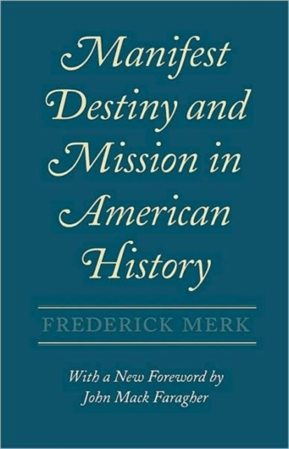 Manifest Destiny & Mission in American History pure destiny choosy