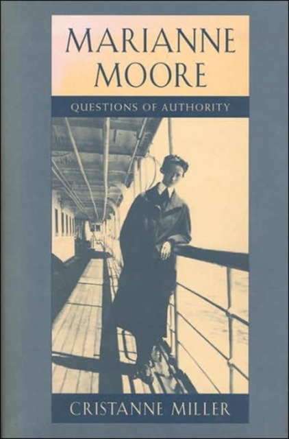 Marianne Moore – Questions of Authority marianne suurmaa minu saksamaa