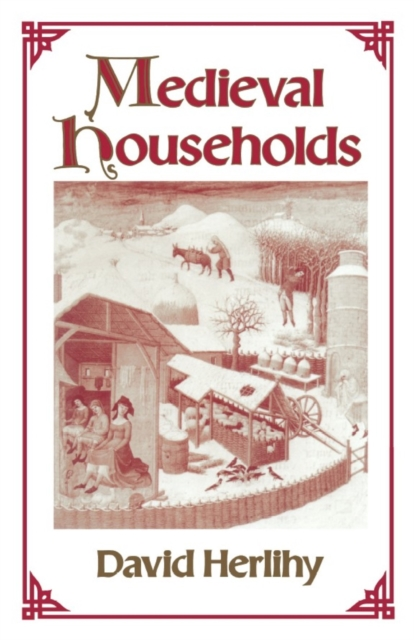 Medieval Households (Paper) medieval world