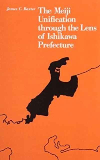 The Meiji Unification through the Lens of Ishikawa Prefecture meiji