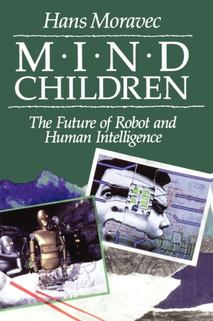 Mind Children – The Future of Robot & Human Intelligence nomadic state of mind® вьетнамки