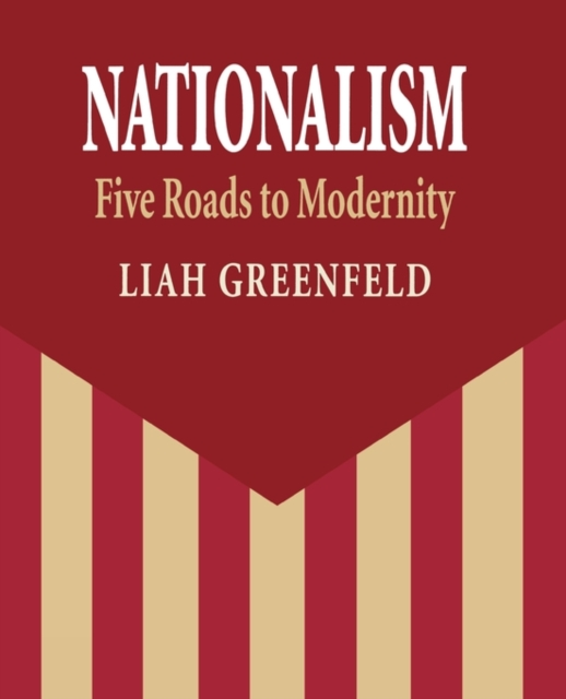 Nationalism – Five Roads to Modernity (Paper) roads to freedom