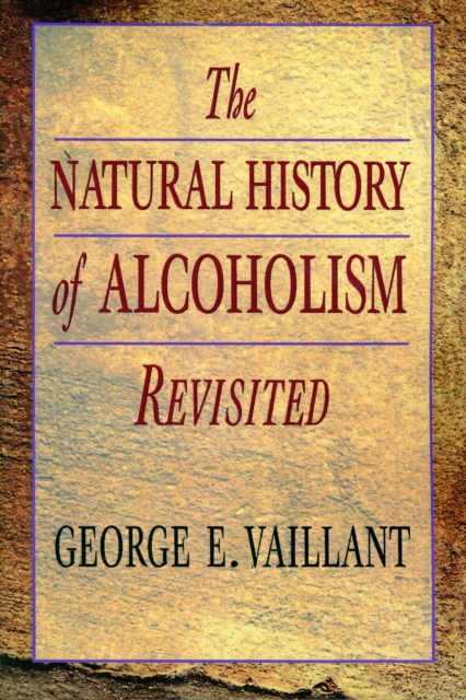 The Natural History of Alcoholism Revisited (Paper)