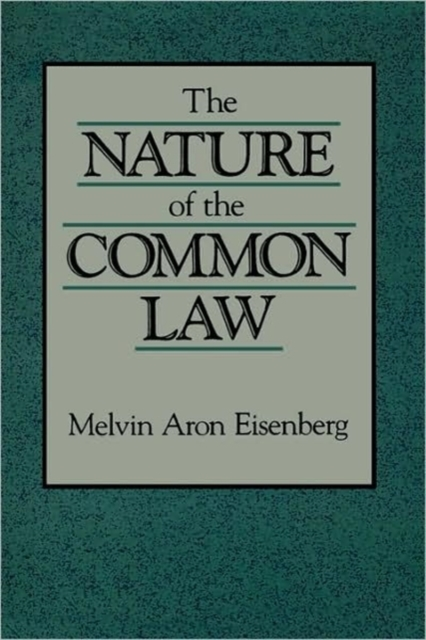The Nature of the Common Law (Paper) reconstructing american law paper