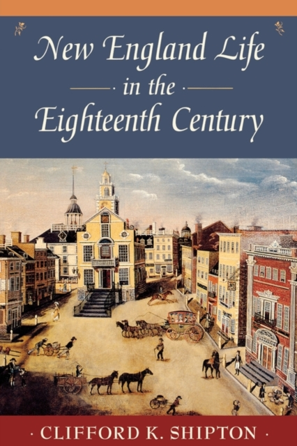 New England Life in the Eighteenth Century (Paper) new england textiles in the nineteenth century – profits