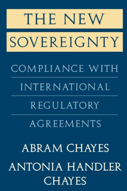 The New Sovereignty – Compliance With International Regulatory Agreements (Paper) david jackman the compliance revolution