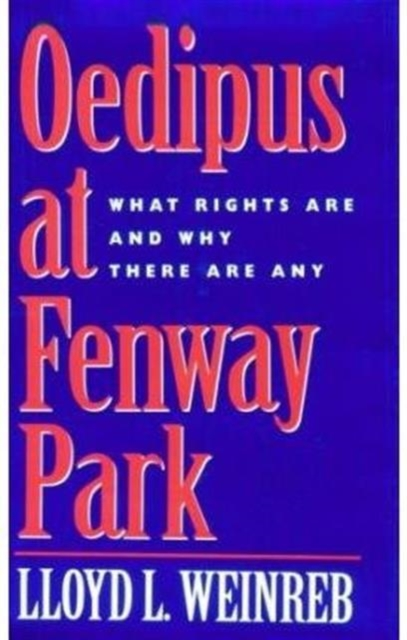 Oedipus at Fenway Park – What Rights Are & Why There Are Any ajax electra oedipus tyrannus