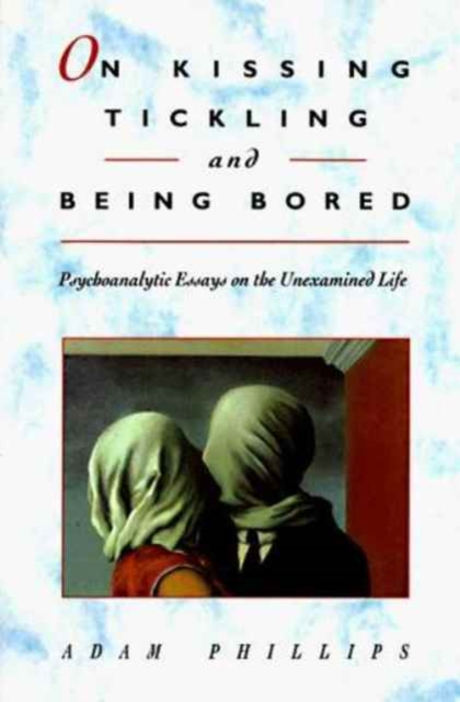 On Kissing, Tickling & Being Bored – Psychoanalytic Essays on the Unexamined Life (Cobe) (Paper) вибратор с миостимуляцией mystim tickling truman черный