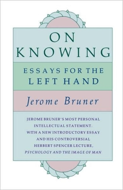 On Knowing – Essays for the Left Hand Exp Ed (Paper)