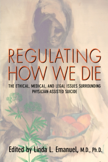 Regulating How We Die – The Ethical, Medical & Legal Issues Surrounding Physician–Assisted Suicide (Paper) an ethical and legal analysis of south african medical schemes