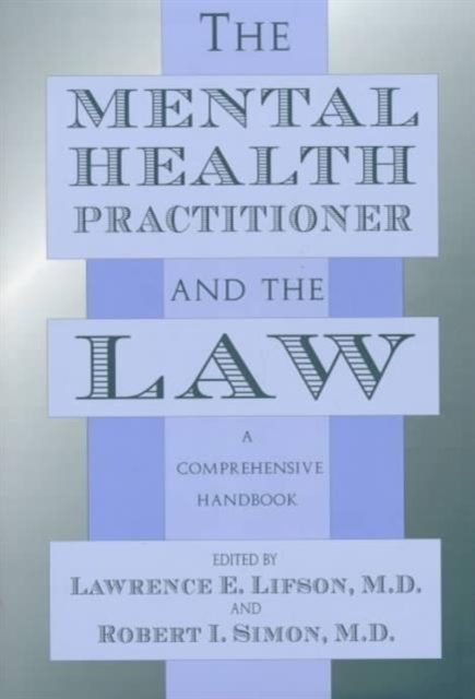 The Mental Health Practitioner & the Law – A Comprehensive Handbook кремы health