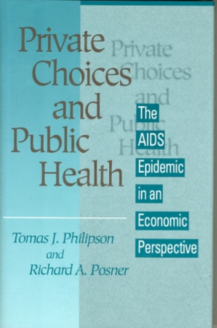 Private Choices & Public Health – The AIDS Epidemic in an Economic Perspective healthcare gynecological multifunction treat for cervical erosion private health women laser device