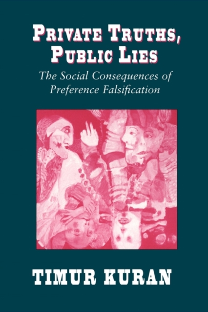 Private Truths, Public Lies – The Social Consequences of Preference Falsification (Paper) the jayhawks the jayhawks sound of lies 2 lp