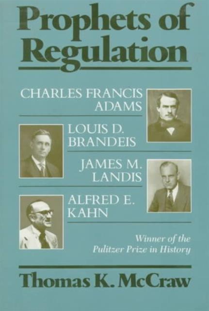 Prophets of Regulation affect regulation