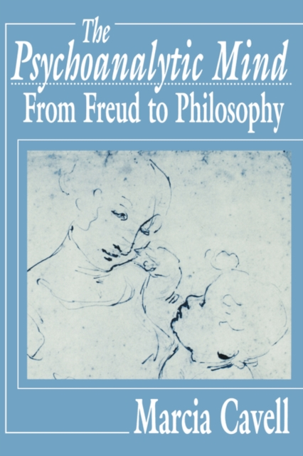 The Psychoanalytic Mind – From Freud to Philosophy (Paper) the troubled mind