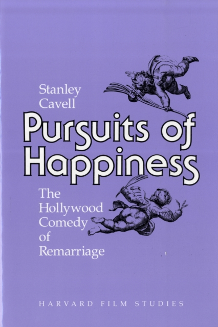 Pursuits of Happiness – The Hollywood Comedy of Remarriage (Paper) human comedy the