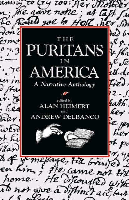 The Puritans in America – A Narrative Anthology (Paper)