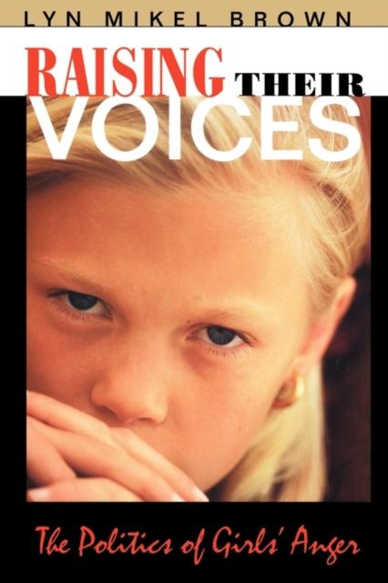 Raising Their Voices – The Politics of Girls? Anger (Paper) raising steam