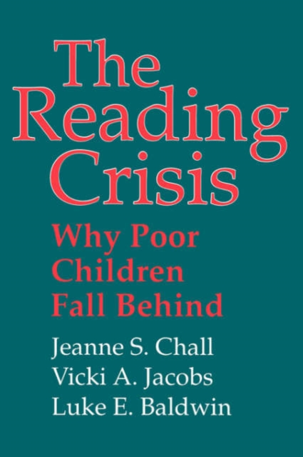 The Reading Crisis – Why Poor Children Fall Behind (Paper) reading