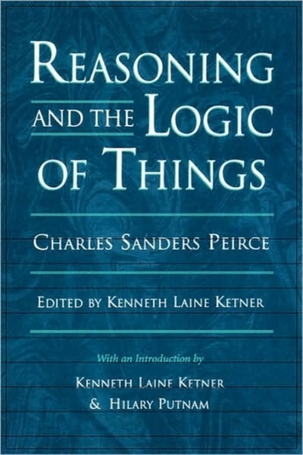 Reasoning & the Logic of Things (Paper) rothfuss p the slow regard of silent things