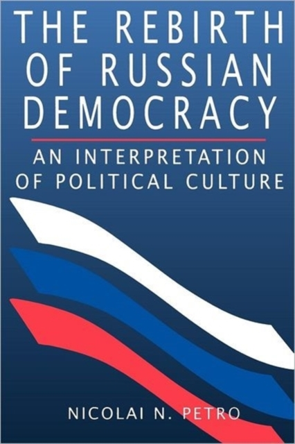 The Rebirth of Russian Democracy – An Interpretation of Political Culture (Paper) culture of professionalism paper