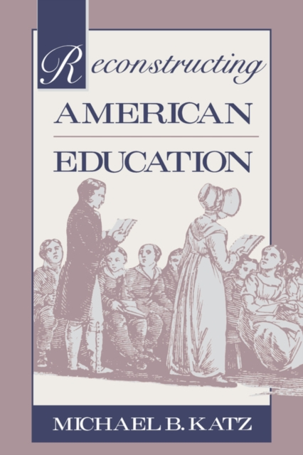 Reconstructing American Eductation reconstructing american law paper