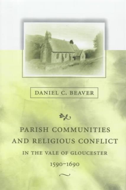Parish Communities & Religious Conflict in the Vale of Gloucester 1590–1690 the meadow vale ponies mulberry and the summer show