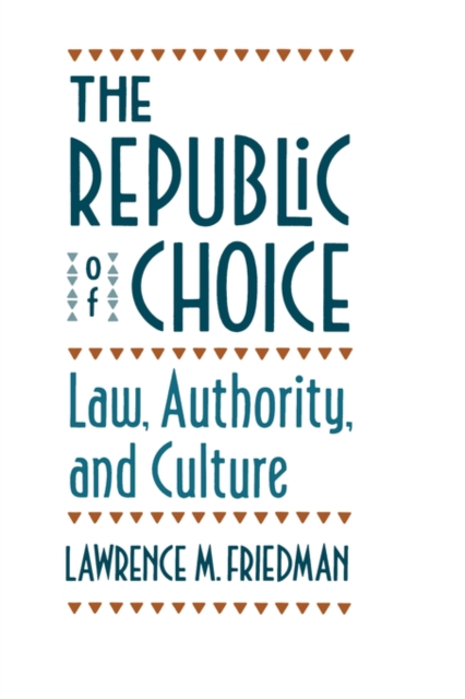 The Republic of Choice – Law, Authority & Culture (Paper) culture of professionalism paper