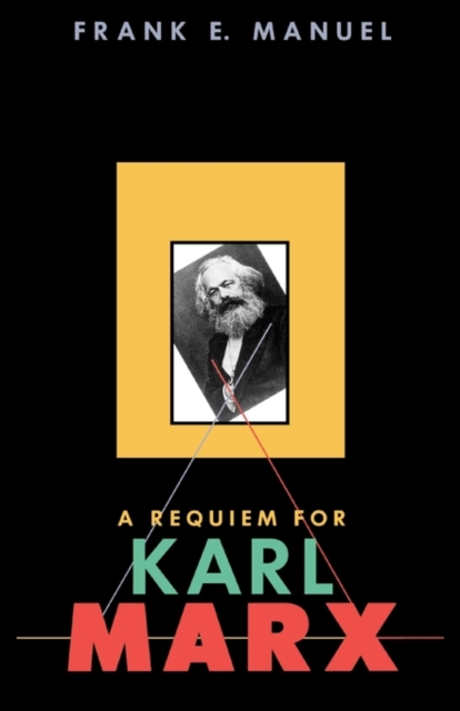 A Requiem for Karl Marx (Paper)