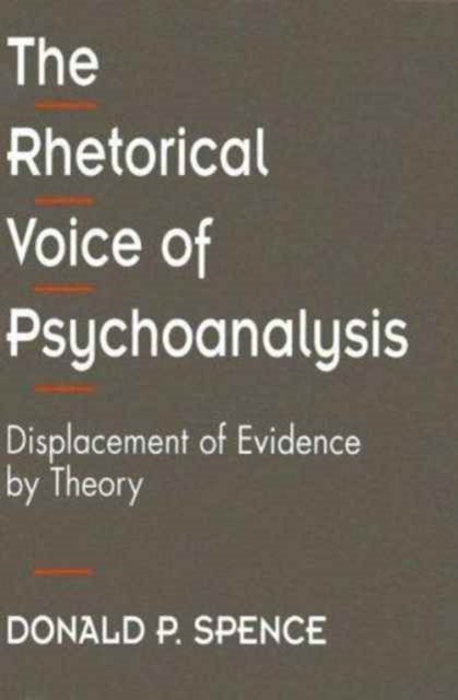 The Rhetorical Voice of Psychoanalysis – Displacement of Evidence by Theory five lectures psychoanalysis