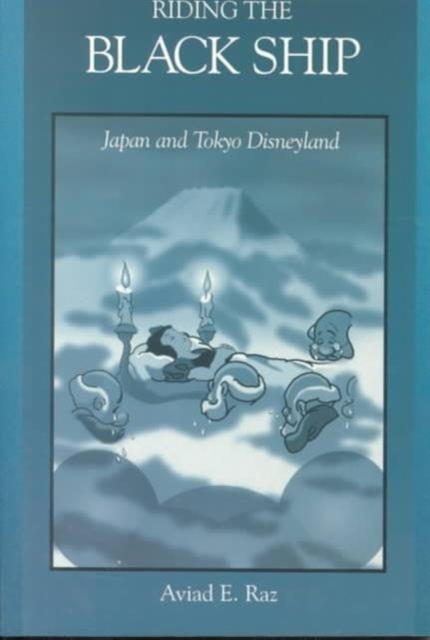 Riding The Black Ship – Japan & Tokyo Disneyland (Paper)
