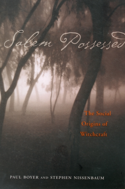 Salem Possessed – The Social Origins of Witchcraft witchcraft note