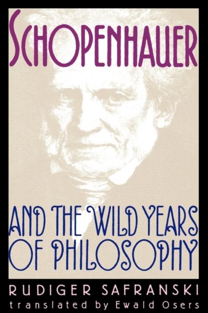 Schopenhauer & the Wild Years of Philosophy (Paper) (Obe)