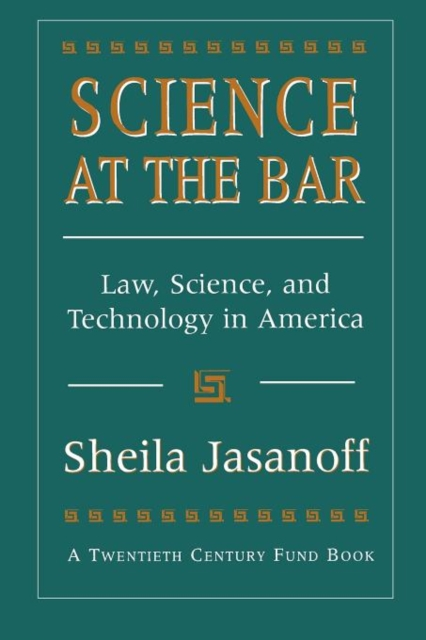Science at the Bar – Science & Technology in American Law (Paper)