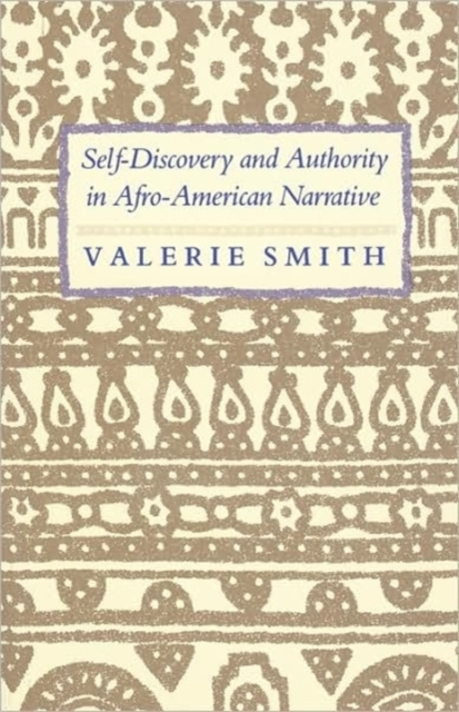 Self–Discovery & Authority in Afro–American Narrative (Paper)