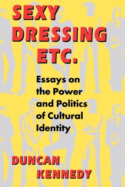 Sexy Dressing etc – Essays on the Power & Politics of Cultural Identity (Paper)