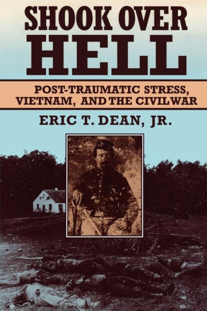 Shook Over Hell – Post Traumatic Stress, Vietnam, & the Civil War (Paper) pantera pantera reinventing hell the best of pantera cd dvd