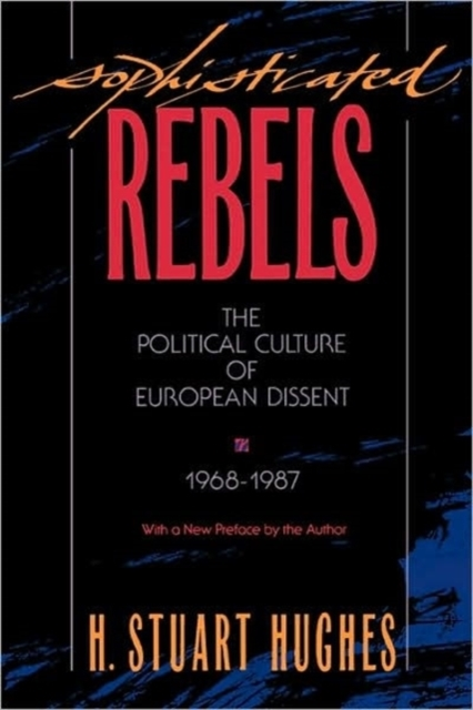 Sophisticated Rebels – The Political Culture of European Dissent 1968–1987 (Paper) culture of professionalism paper
