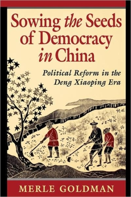 Sowing the Seeds of Democracy in China – Political  Reform in the Deng Xiaoping Era (Paper) купить