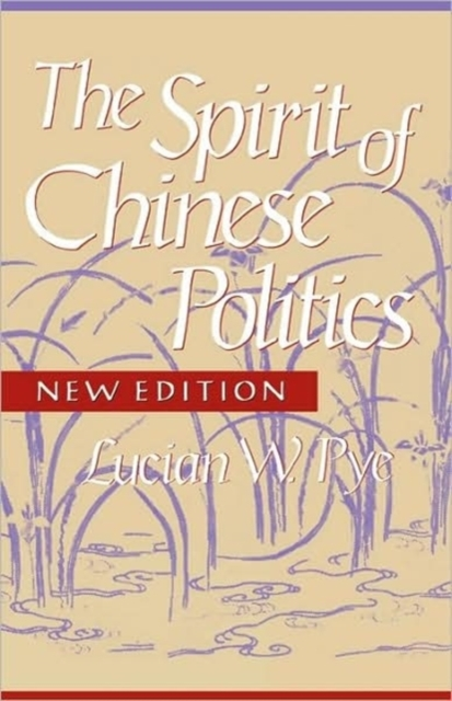 The Spirit of Chinese Politics new Ed купить