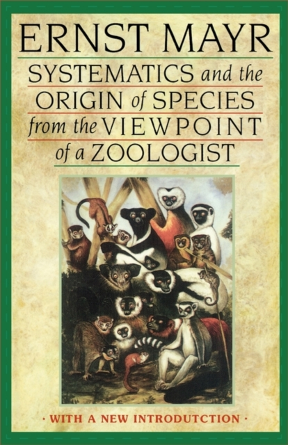 Systematics & the Origin of Species from the Viewpoint of a Zoologist darwin ch on the origin of species