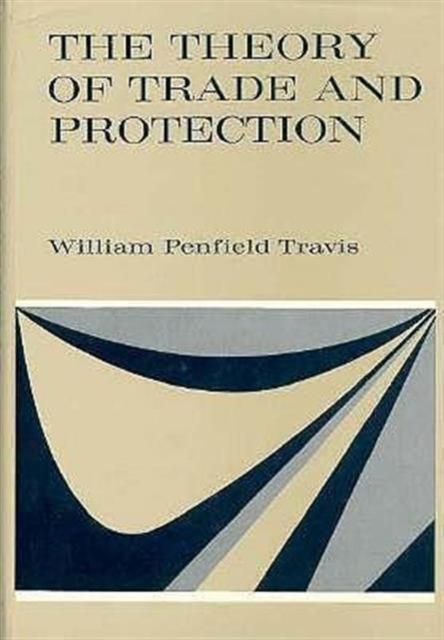 цена на The Theory of Trade & Protection
