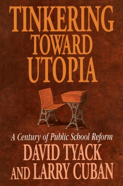 Tinkering Toward Utopia – A Century of Public School Reform (Paper) the struggle for utopia – rodchenko lssitzky moholy–nagy 1917–1946 paper