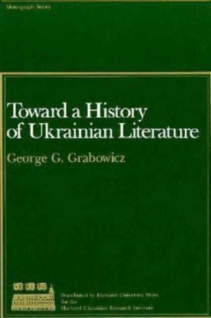 Toward a History of Ukranian Literature