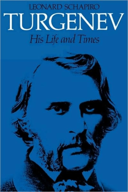 Turgenev – His Life & Times